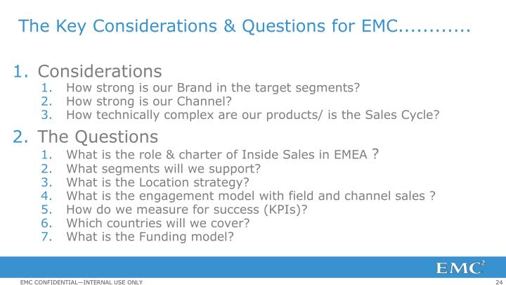 The Key Considerations & Questions for EMC............