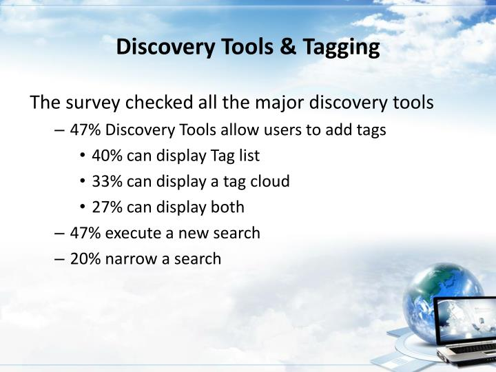 Discovery Tools & Tagging
