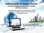 folksonomies as subject access a survey of tagging in library online catalogs and discovery layers