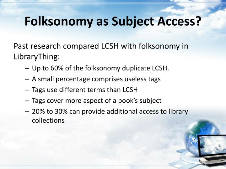Folksonomy as Subject Access?