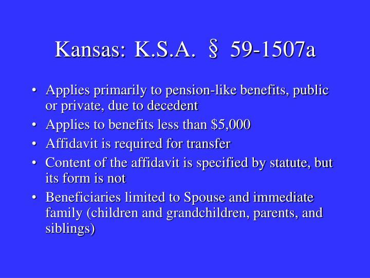 Kansas: K.S.A. § 59-1507a