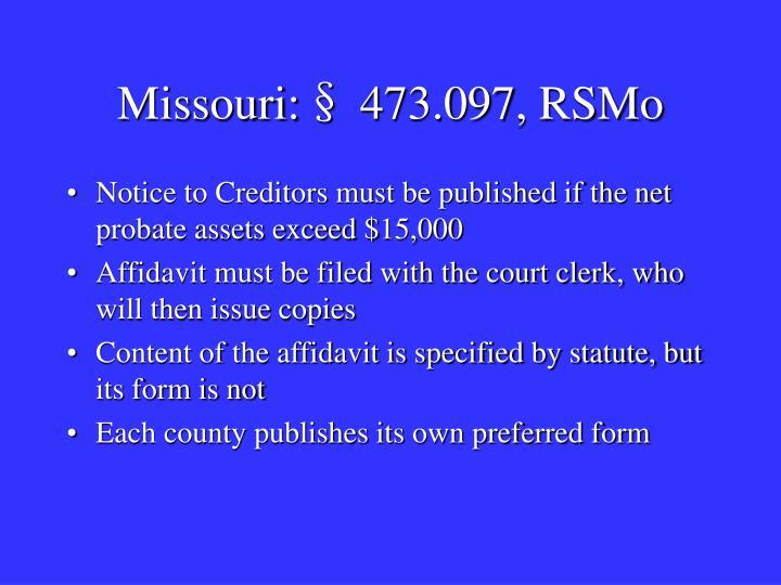 Missouri:§ 473.097, RSMo
