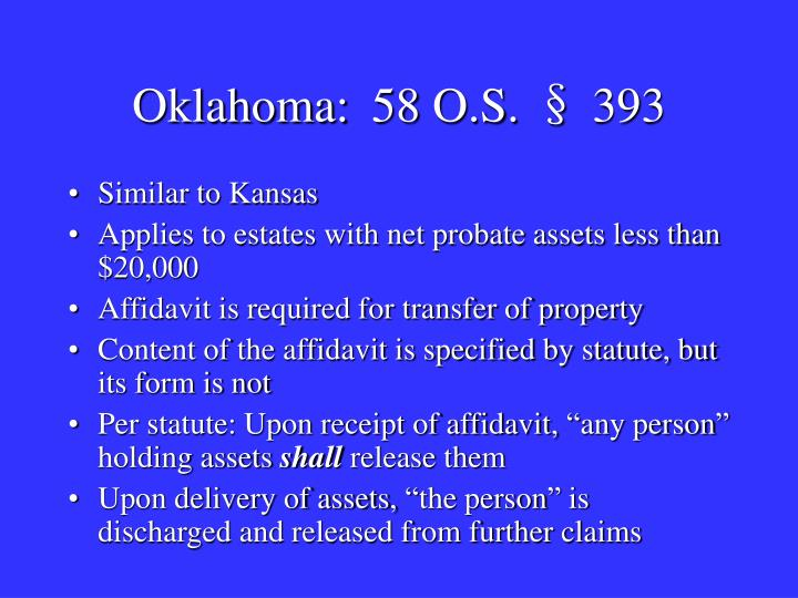 Oklahoma:58 O.S. § 393
