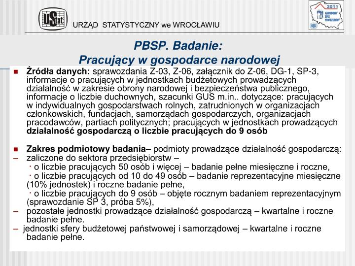 PBSP. Badanie: