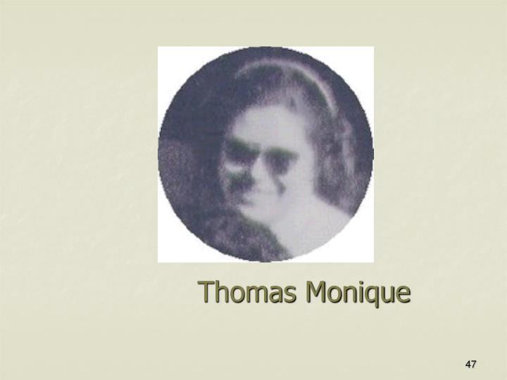 Thomas Monique