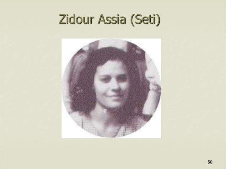 Zidour Assia (Seti)