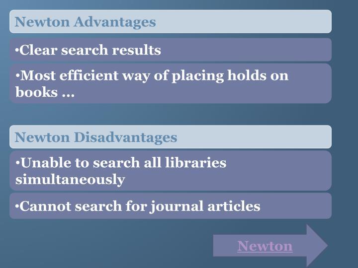 Newton Advantages