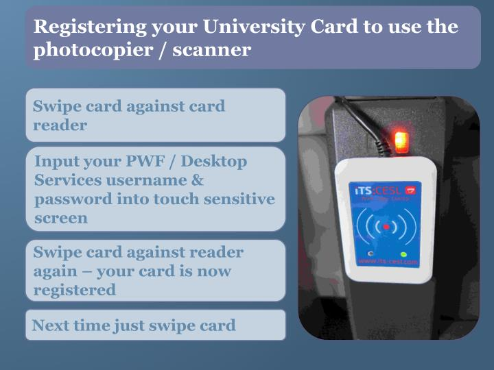 Registering your University Card to use the photocopier / scanner