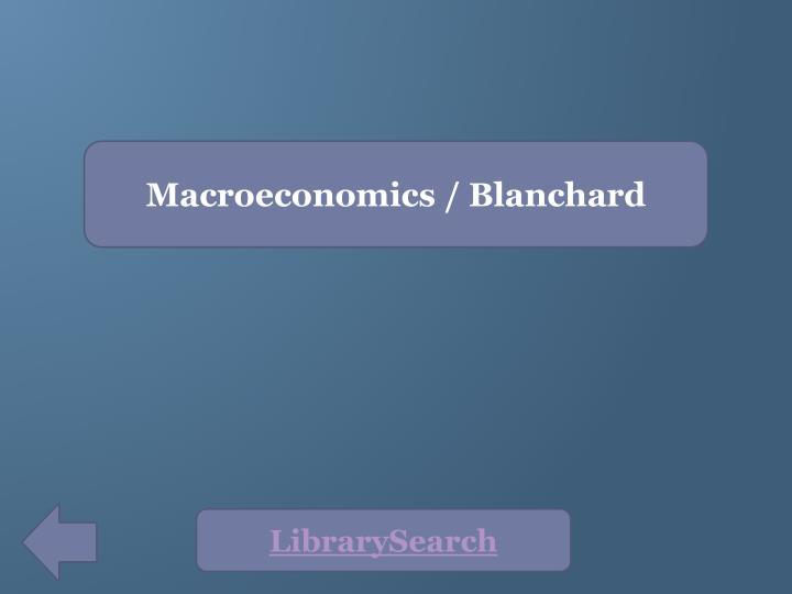 Macroeconomics / Blanchard