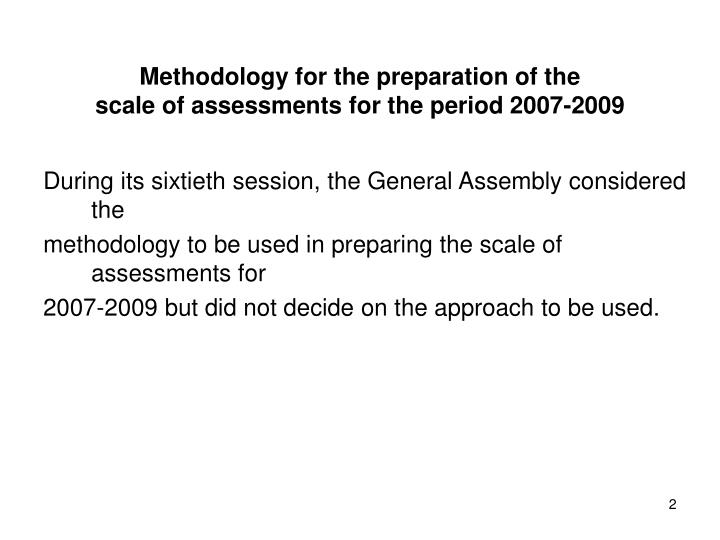 Methodology for the preparation of the scale of assessments for the period 2007 2009