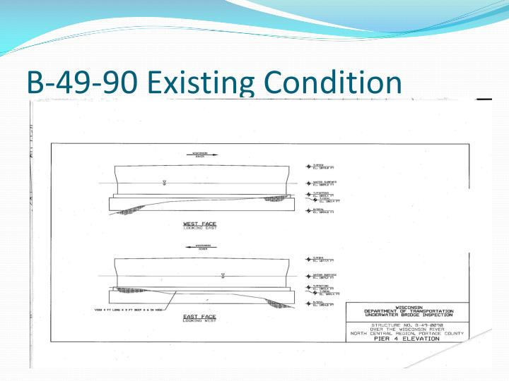 B-49-90 Existing Condition
