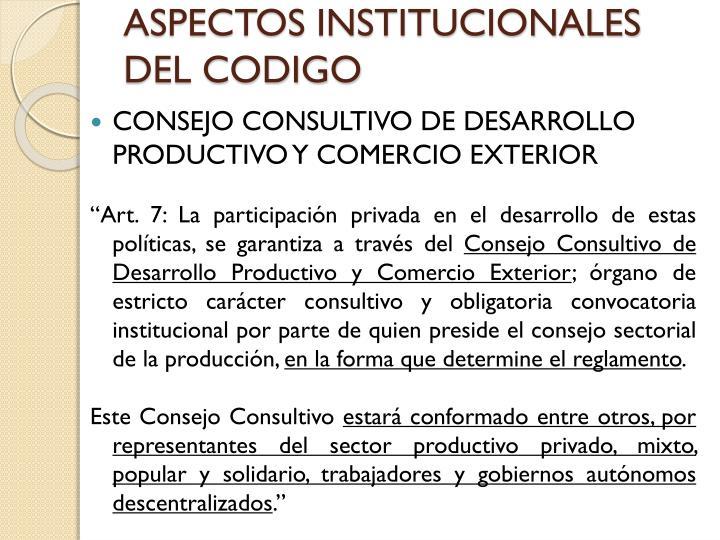 ASPECTOS INSTITUCIONALES DEL CODIGO