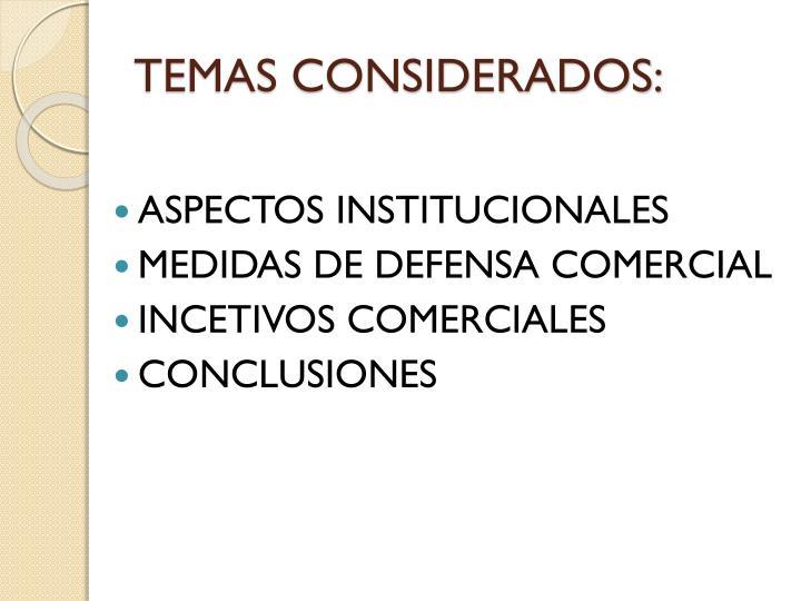 TEMAS CONSIDERADOS: