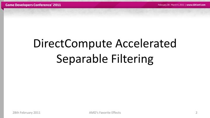 Directcompute accelerated separable filtering