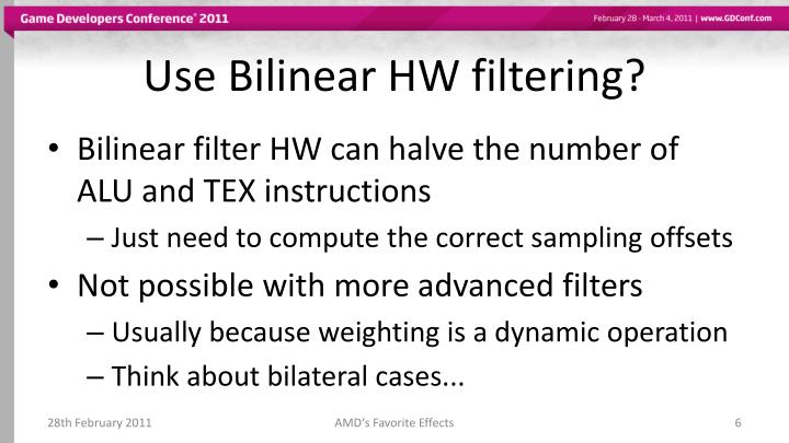 Use Bilinear HW filtering?