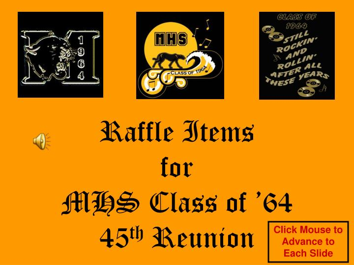 Raffle items for mhs class of 64 45 th reunion