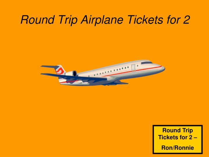 Round Trip Airplane Tickets for 2