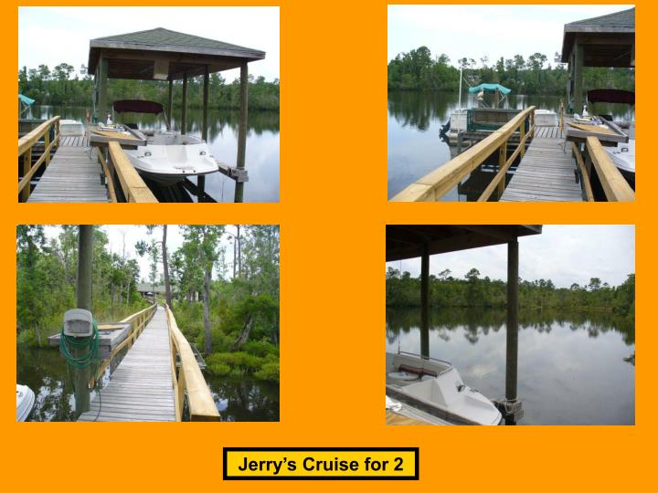 Jerry's Cruise for 2