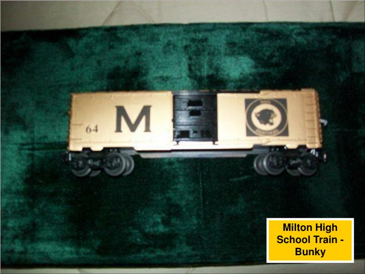 Milton High School Train - Bunky
