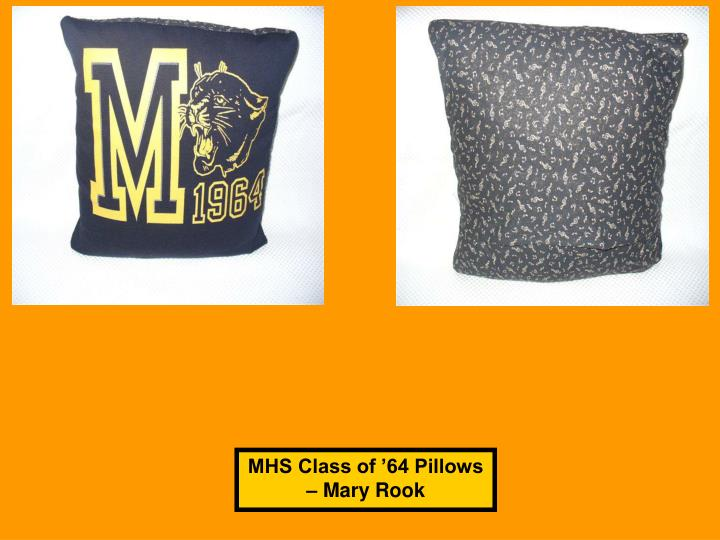 MHS Class of '64 Pillows – Mary Rook