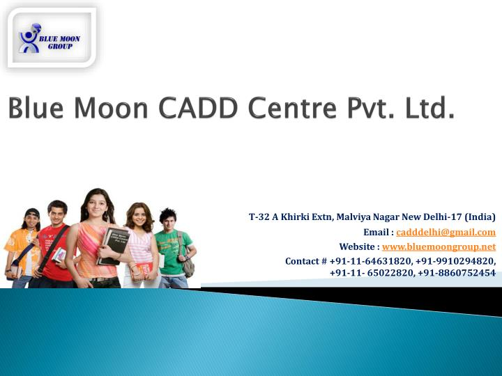 Blue moon cadd centre pvt ltd