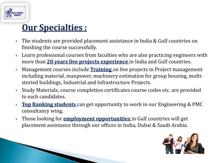 Our Specialties :