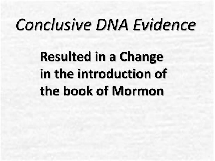Conclusive DNA Evidence