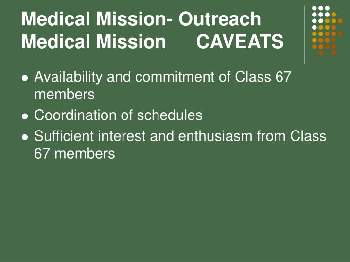 Medical Mission- Outreach Medical MissionCAVEATS