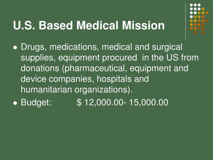U.S. Based Medical Mission