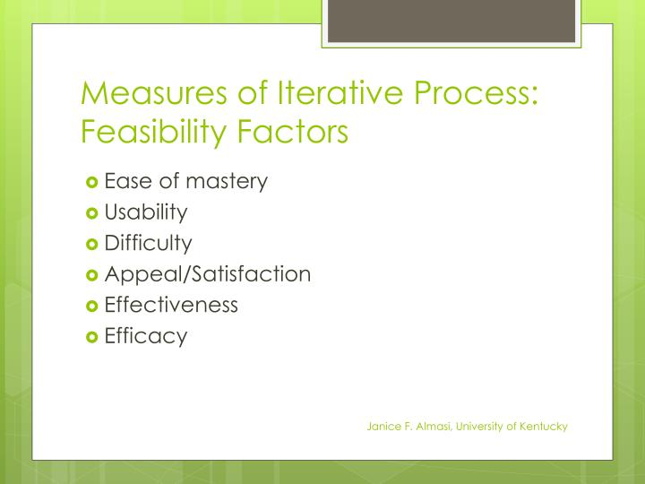 Measures of Iterative Process: Feasibility Factors