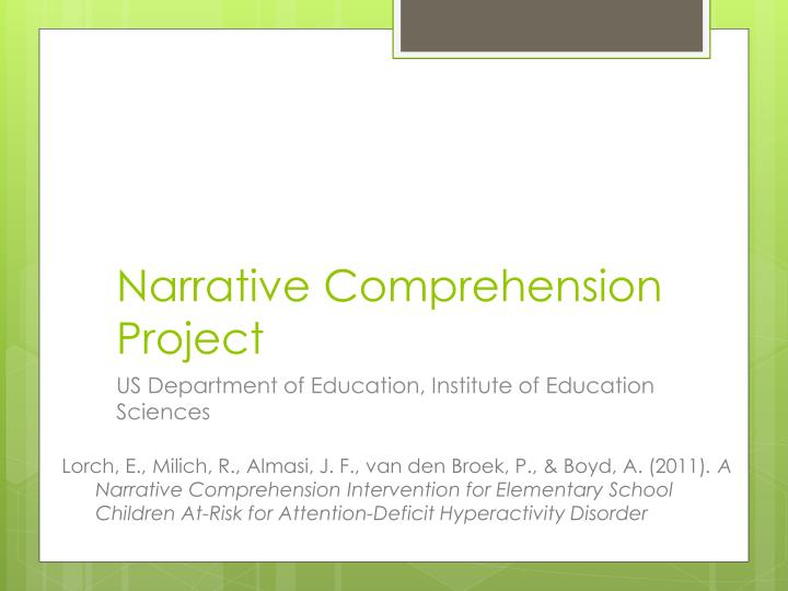 Narrative Comprehension Project