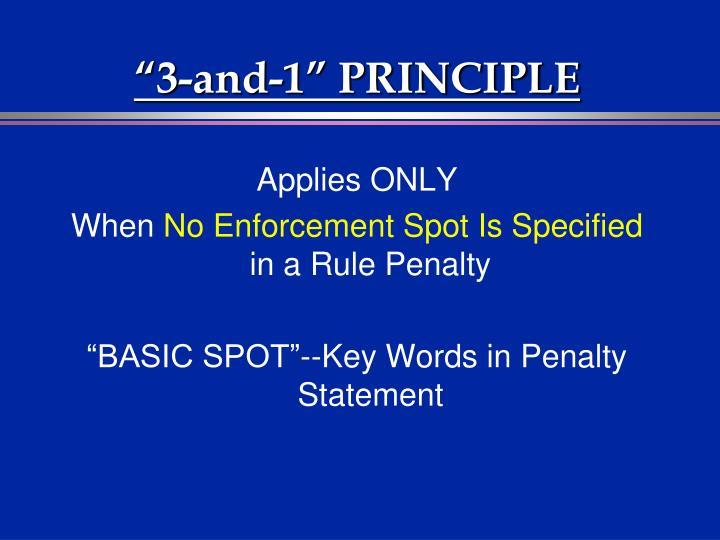 """""""3-and-1"""" PRINCIPLE"""