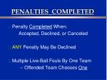 penalties completed