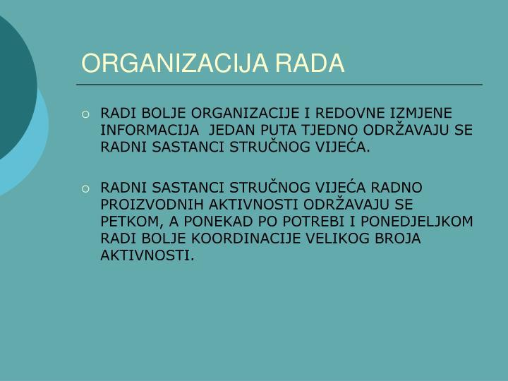 ORGANIZACIJA RADA