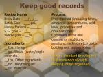keep good records
