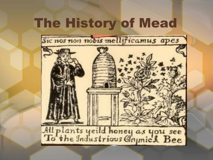 The History of Mead