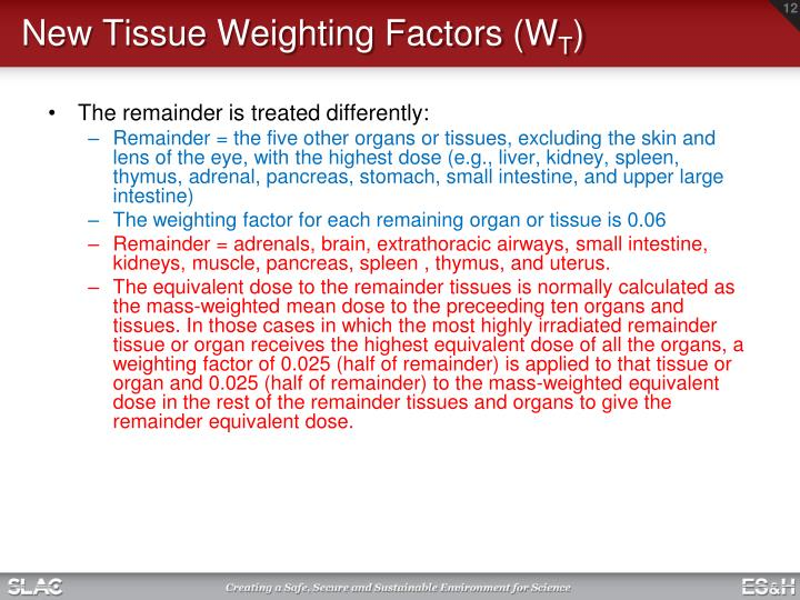 New Tissue Weighting Factors (W
