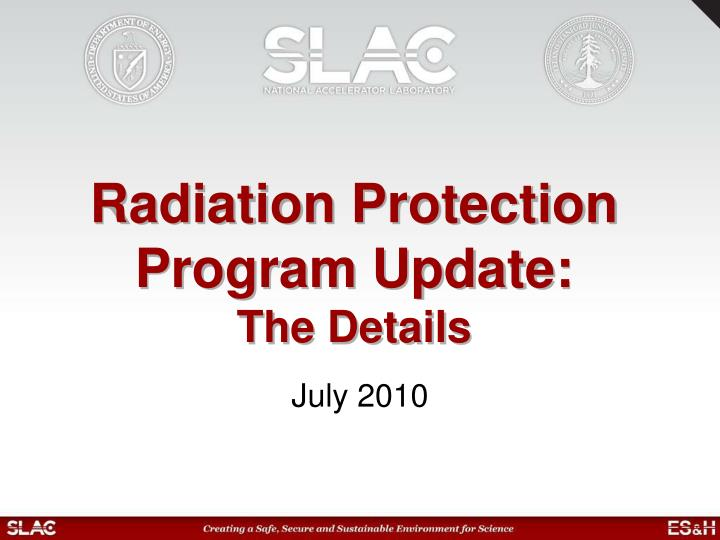 Radiation protection program update the details