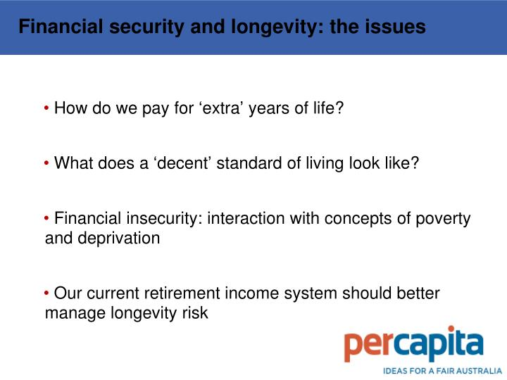 Financial security and longevity: the issues