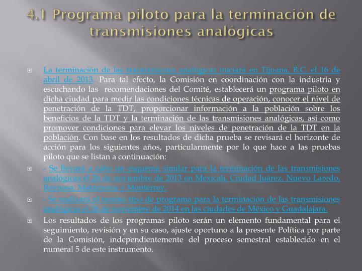 4.1 Programa piloto para la terminación de transmisiones analógicas