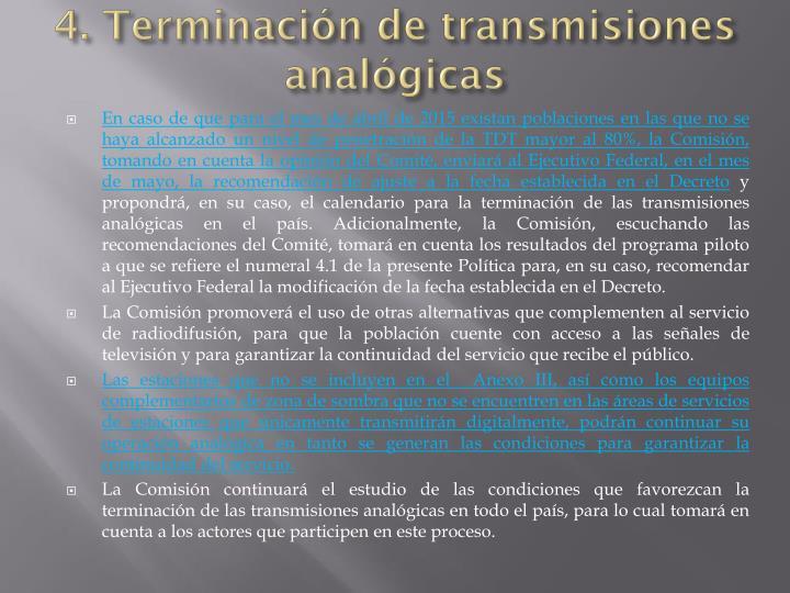 4. Terminación de transmisiones analógicas