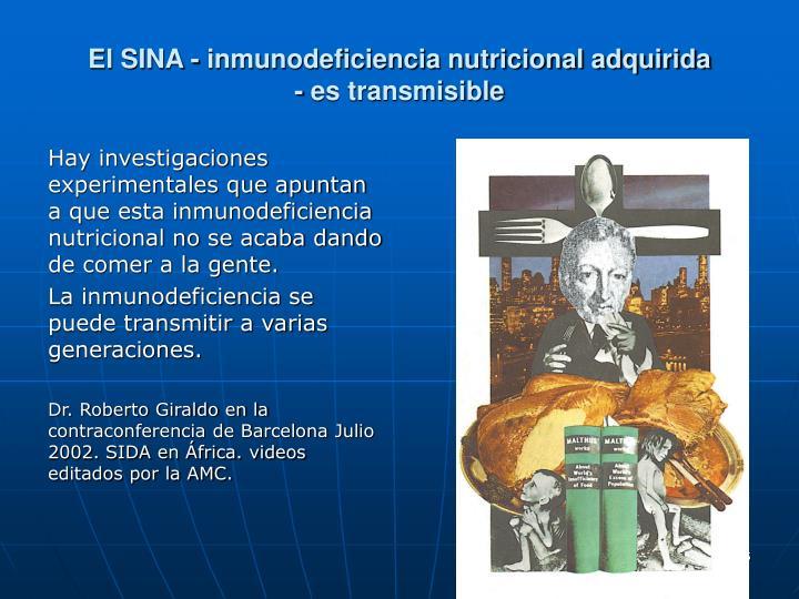 El SINA - inmunodeficiencia nutricional adquirida