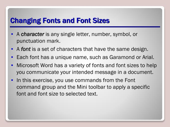 Changing Fonts and Font Sizes