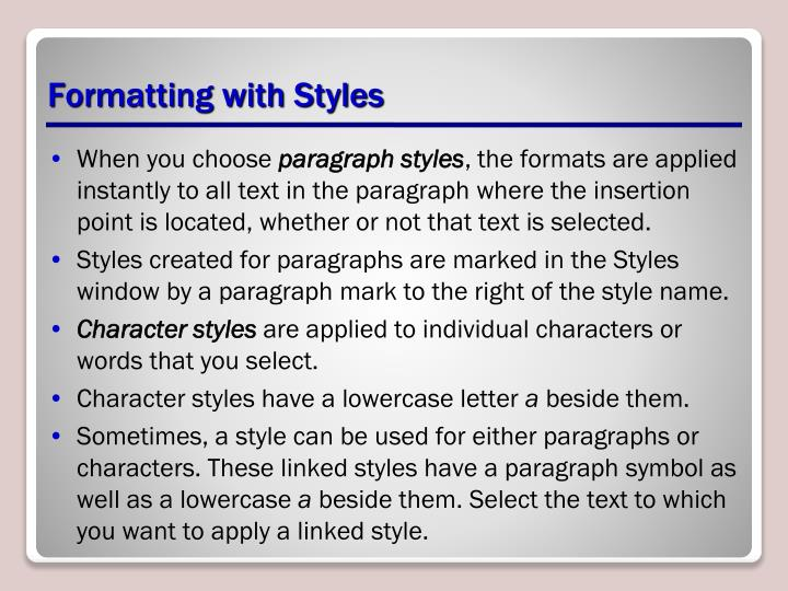 Formatting with Styles