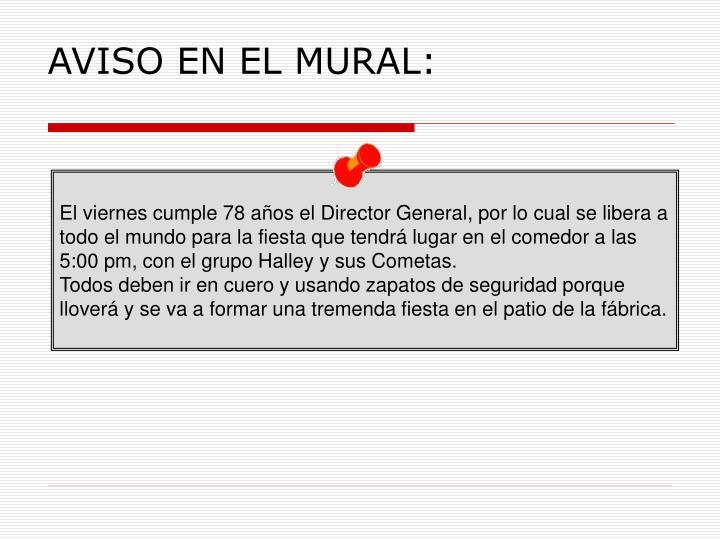 AVISO EN EL MURAL: