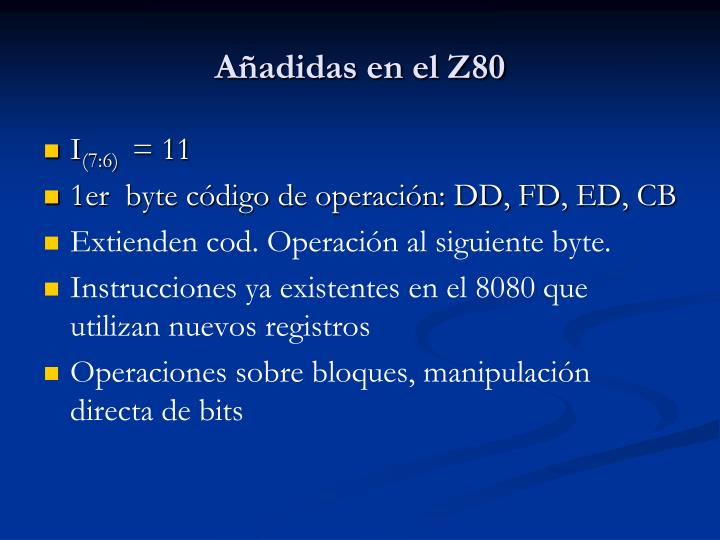 Añadidas en el Z80