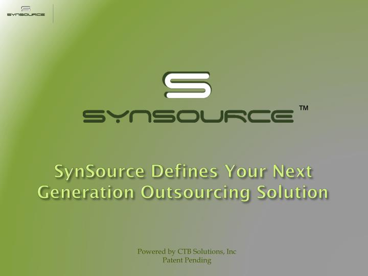 SynSource Defines Your Next Generation Outsourcing Solution