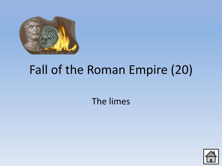 Fall of the Roman Empire (20)