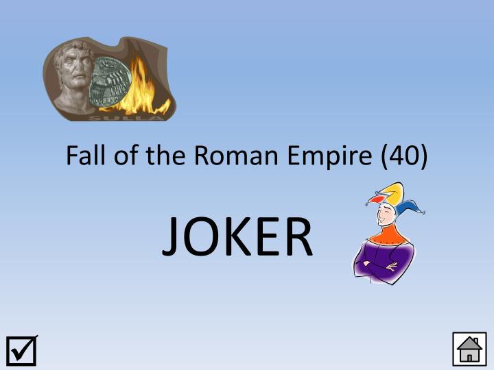 Fall of the Roman Empire (40)
