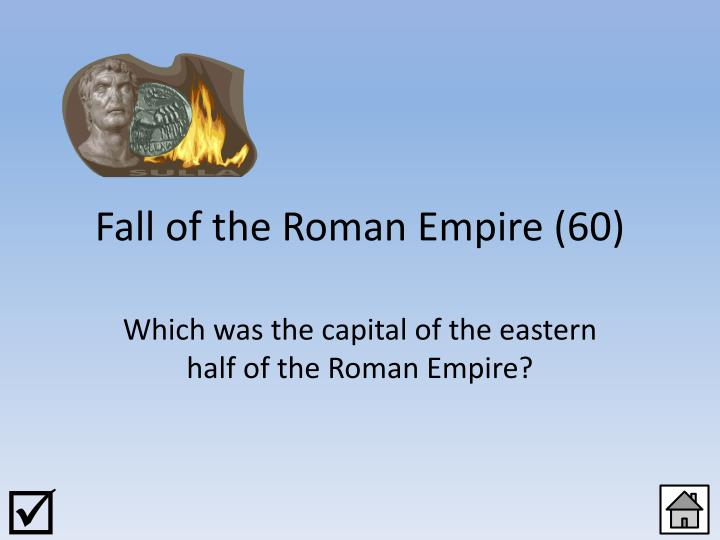 Fall of the Roman Empire (60)